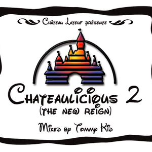 Chateaulicious 2: The New Reign