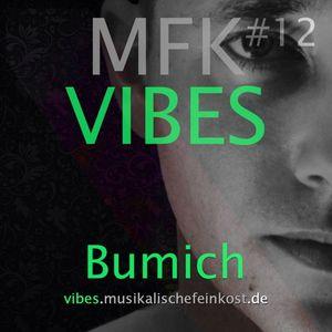 MFK VIBES #12 - Bumich // 18.09.2015