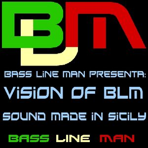 Bass Line Man - Vision On BLM Episodio 038 14-10-2013