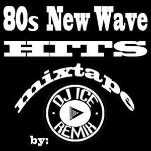 80s New Wave Hits Mixtape by DJ ICE