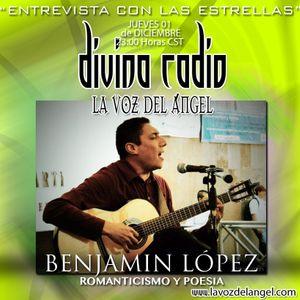 """CANTAUTOR """"BENJAMIN LOPEZ"""" ENTREVISTA EN DIVINA RADIO LA VOZ DEL ANGEL CONDUCE GUADALUPE DIVINA"""