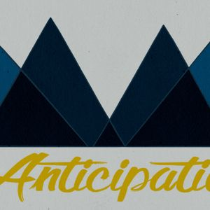 Anticipation: The World