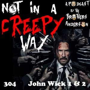 NIACW 304 John Wick 1 & 2 by Not In a Creepy Way   Mixcloud