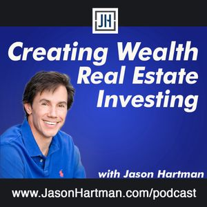 CW 1086 - Financing Multiple Properties & The Perfect Investment, Creating Enduring Wealth from the