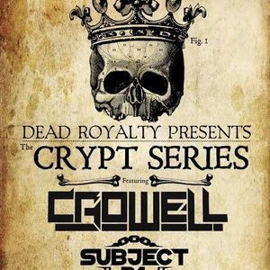 Dead Royalty Presents - Crowell x Subject 31 (Jake Phelps Mix )