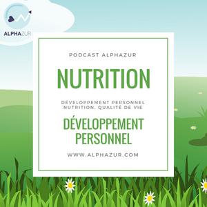 Développement personnel, Nutrition, Qualité de Vie