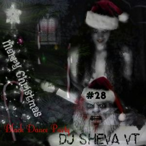 DJ Sheva VT - Black Dance Party #28 (Special New Christmas)