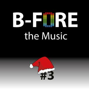 B-FORE the Music #3