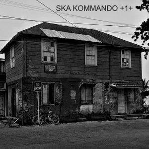 SKA KOMMANDO +1+
