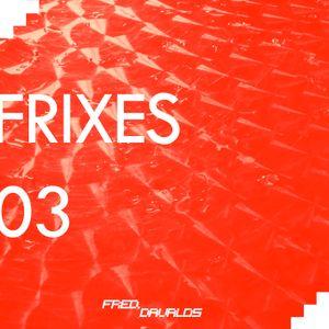 FRIXES 03