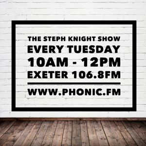 The Steph Knight Show with special guests.. ISSUES - 07/06/16