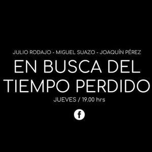 """EN BUSCA DEL TIEMPO PERDIDO T02 Ep35: """"Guido Arroyo"""" 22.06.2017"""