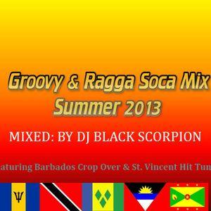 Groovy & Ragga Soca Mix - Summer 2013