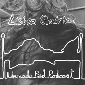 Unmade Bed Podcast #1 - with Nicola Redman
