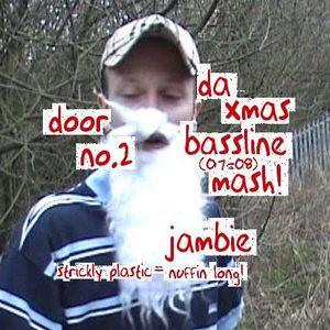 Da Advent Mixes :: Door Number 2 / slew....aka Bassline (In Da) House.