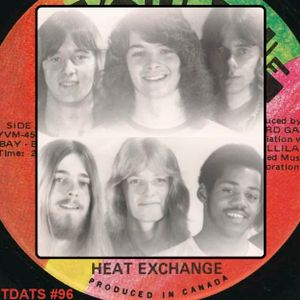 TDATS 96: The Heat Exchange Story [Canadian heavy 70s progressive psych pop]