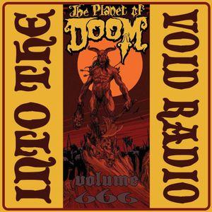 Into The Void Radio Volume 666 - The Planet Of Doom