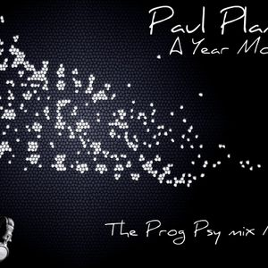 Paul Plant - A Year more (Prog Psy mix No1)