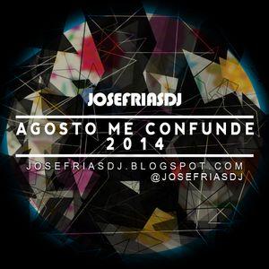 JoseFríasDJ @ AgostoMeConfunde2014