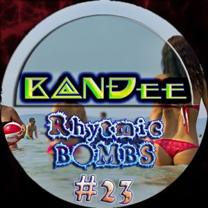 B@NĐee - ✪ Rhytmic BOMBS #23 ✪