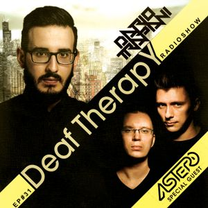 Dario Trapani - Deaf Therapy Ep#31 (Special Guest Astero )