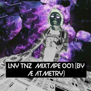 LNY TNZ  Mixtape 001 (by Æ AtmEtry)