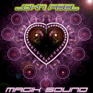 MAGIK SOUND XV mixed  JOHN FEEL