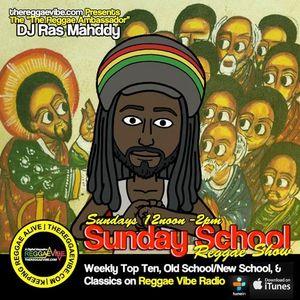 Sunday School Reggae Show Mar 5th 2k17