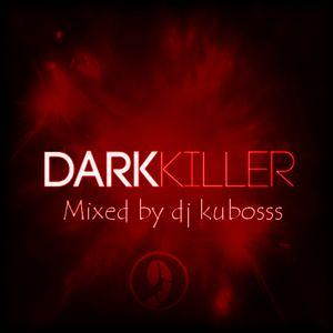 Dark killer