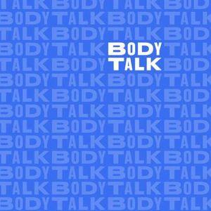 BodyTalk 01 - October 2018
