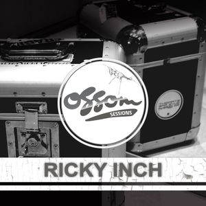 Ossom Sessions // 01.04.2015 // by Ricky Inch