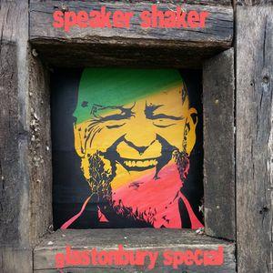 Speaker Shaker 8 - Glastonbury Special