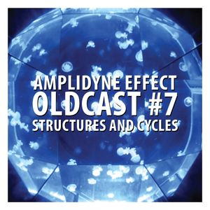 Oldcast #7 - Structures and Cycles (02.05.2011)
