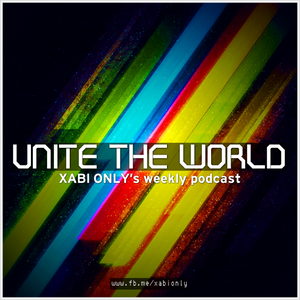 Xabi Only - Unite The World #023 [29-10-2013]