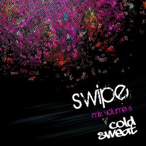 SWIPE mix volume 6 - Cold Sweat