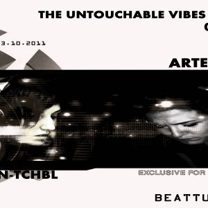 The Untouchable Vibes 002 With ArtemiS - Guest N-tchbl @ Beattunes.com