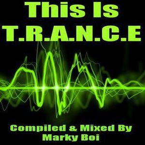 Marky Boi - This Is T.R.A.N.C.E