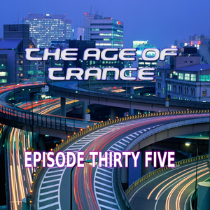 The Age Of Trance Episode 35