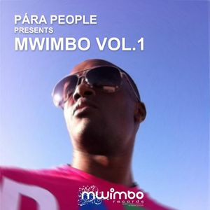 Ladies And Gentlemen...!!! Para People Presents Mwimbo Vol. 1