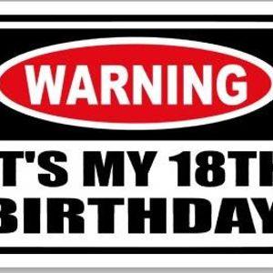 18th Birthday Warm Up