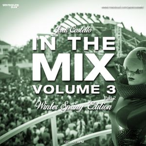 Jack Costello - In The Mix Volume 3 (Winter Spring Edition Part 2)