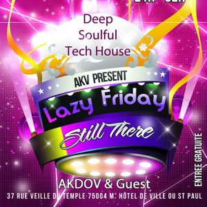 Live Deep House session - Lazy Friday : Still There @ Yono Paris 04012013
