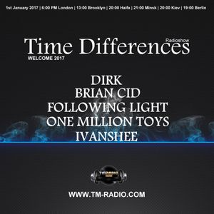 Ivanshee - Guest Mix - Time Differences 243 (1st January 2017) on TM-Radio