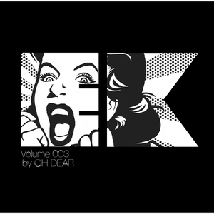 EK Vol. 003 by Oh Dear