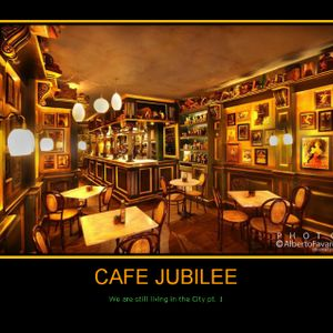 CAFE JUBILEE - We are still living in the City pt. 1