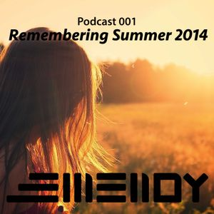 "Podcast 001: ""Remembering Summer 2014"""