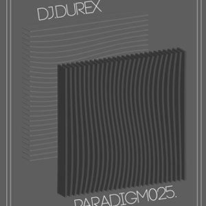 Paradigm Dublin Radio with Omar & Oli featuring DJ Durex - 7 / 3 / 16