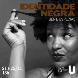Programa 2 - Identidade Negra
