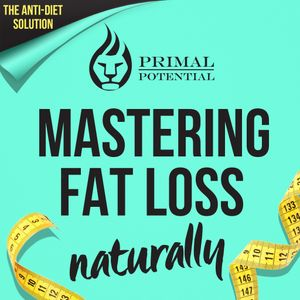 158: Fat to Fit Part 1 - Nutrition