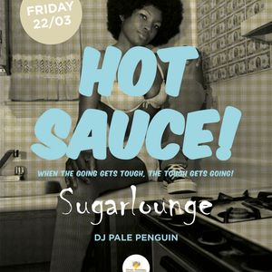 HOT SAUCE VOL.4-WHEN THE GOING GETS TOUGH, THE TOUGH GETS GOING